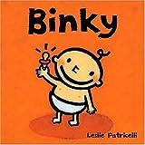 Binky (Leslie Patricelli board books) by Leslie Patricelli (2005-04-12)