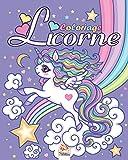 Licorne: Livre de Coloriage Pour les Enfants de 4 à 12 Ans...