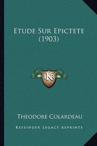 Etude Sur Epictete (1903)