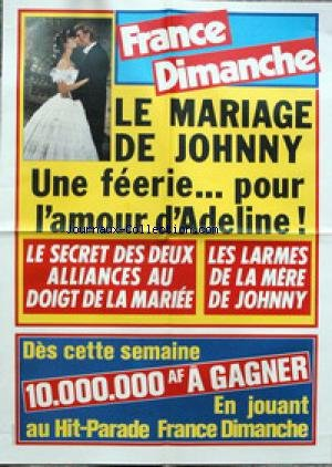AFFICHE DE PRESSE - LE MARIAGE DE JOHNNY HALLYDAY ET ADELINE.