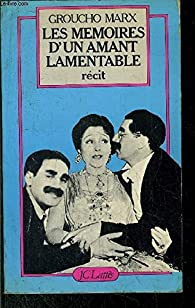 Mémoires d'un amant lamentable par Groucho Marx