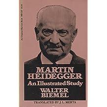 Martin Heidegger: An illustrated study (An Original Harvest book ; HB 327) by Walter Biemel (1976-08-01)