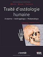 Traité d'ostéologie humaine de Tim White
