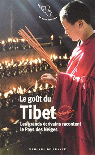 Descargar Libro Le goût du Tibet: Les grands écrivains racontent le Pays des Neiges de Collectifs