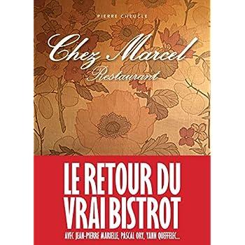 Chez Marcel: Le retour du vrai bistrot
