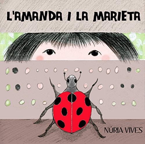 L'Amanda i la marieta (Catalan Edition) por Núria Vives