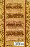 Fundamentals of Vedic Astrology: v. 1: Vedic Astrologers Handbook