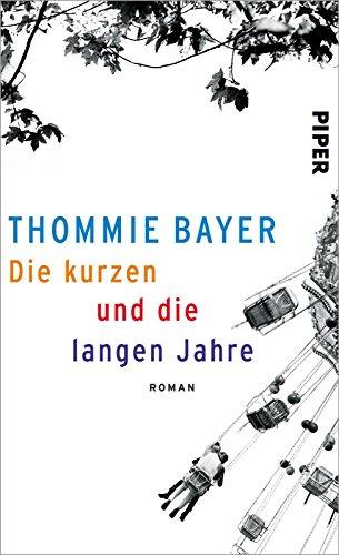 die-kurzen-und-die-langen-jahre-roman-german-edition