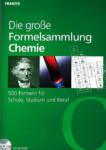 Die große Formelsammlung Chemie