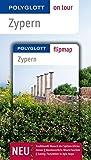 POLYGLOTT on tour Reiseführer Zypern: Polyglott on tour mit Flipmap - Ralph Raymond Braun