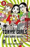 Tokyo Girls 03: Was wäre wenn...?