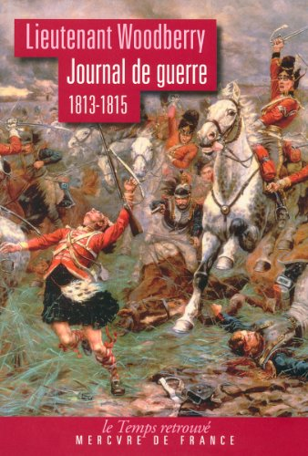 Journal de guerre (1813-1815) par George Woodberry