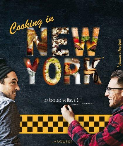 Cooking in New York par Max & Eli Sussman