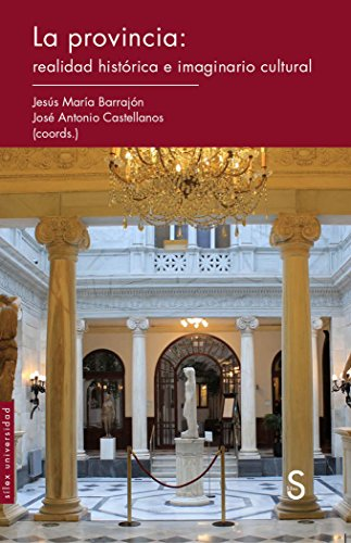 Galicia Y La Instauración De La Monarquía Borbónica (Sílex Universidad)