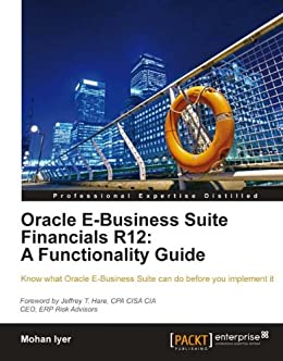 oracle e business suite financials r12 a functionality