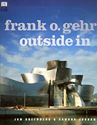 Frank Gehry: Outside in