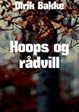 Hoops og rådvill (Norwegian Edition)