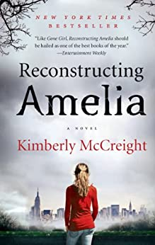 Reconstructing Amelia: A Novel par [McCreight, Kimberly]