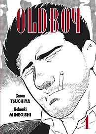 Oldboy 1 par Garon Tsuchiya
