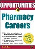 Opportunties in Pharmacy Careers (Opportunities in...Series)