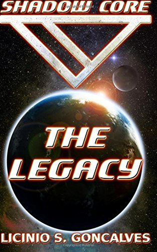 Shadow Core - The Legacy: Volume 1