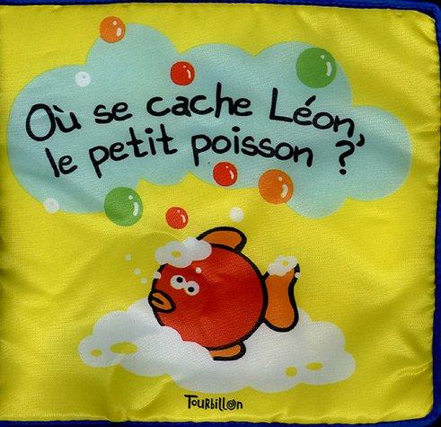 Où se cache Léon, le petit poisson ?