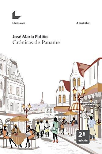Crónicas de Paname (A contraluz) por José María Patiño