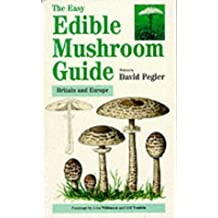 The Easy Edible Mushroom Guide (Easy Nature Guides)