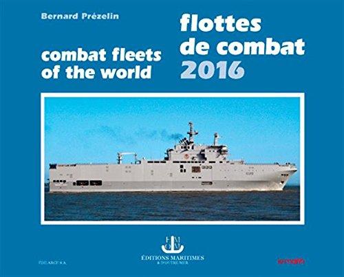 FLOTTES DE COMBAT 2016 par PREZELIN BERNARD