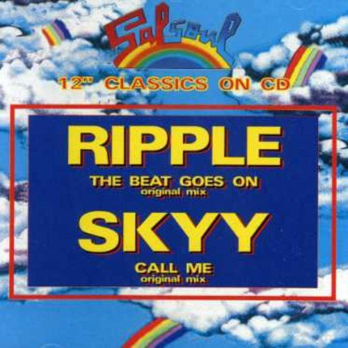 the-beat-goes-on-call-me-by-ripple-skyy-2006-06-06