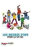 100 heures d'EPS pour le CP-CE1