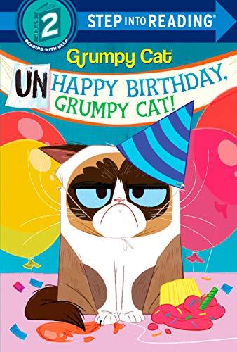 Unhappy Birthday, Grumpy Cat! (Grumpy Cat) (Step Into Reading. Step 2) por Frank Berrios