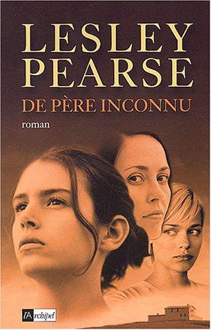 De père inconnu par Lesley Pearse
