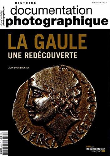 La Gaule, une redécouverte (Documentation photographique n°8105)