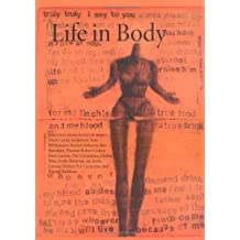 Life in Body: Writings from House of Mercy