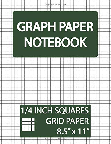 Graph Paper Notebook 1/4 Inch Squares Grid: Squared Graphing Paper, Blank Quad Ruled, 1/4 Inch Graph Paper, 1/4 Square Graph Paper, 1/4 Graph Paper, 4 ... Paper Notebook and Squared Grid Notebook) por Emily P.G. Petit
