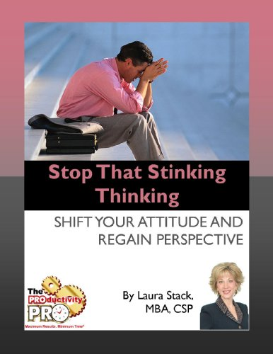 stop-that-stinking-thinking-shift-your-attitude-and-regain-perspective-english-edition