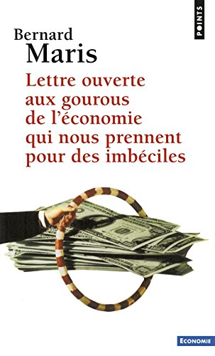 Lettre ouverte aux gourous de l'économie qui nous