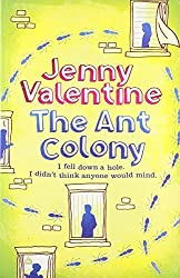 The Ant Colony by Jenny Valentine (2009-06-09)