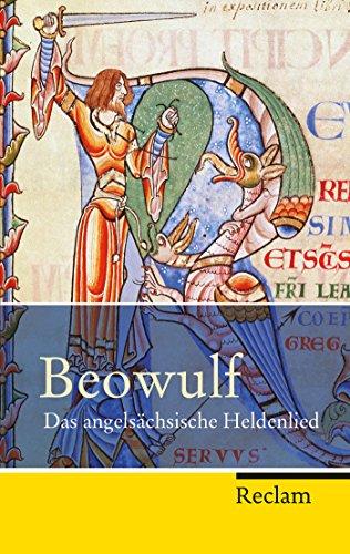Beowulf: Das angelsächsische Heldenlied (Reclam Taschenbuch 20243)