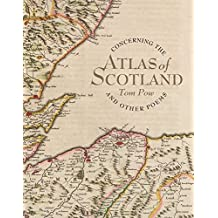[(Concerning the Atlas of Scotland: And Other Poems)] [Author: Tom Pow] published on (August, 2014)