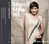Stencil Style 101: More Than 20 Reusable Fashion Stencils with Step-by-Step Project Instructions by Ed Roth (2012-10-03)