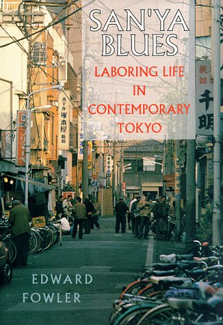 Sanya Blues: Laboring Life in Contemporary Japan