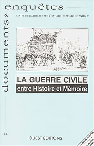 La guerre civile : Entre Histoire et Mé...
