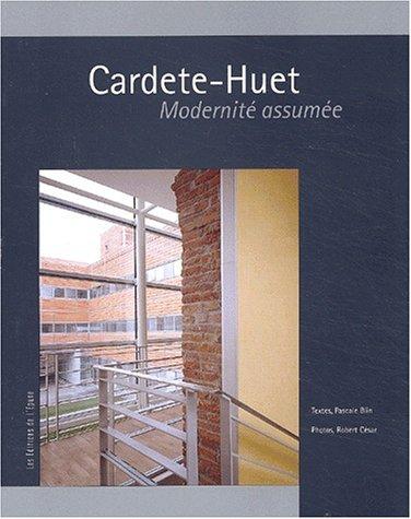 Cardete-Huet, modernité assumée