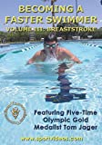 Becoming A Faster Swimmer - Vol. 3 - Breaststroke [UK Import] - Becoming a Faster Swimmer