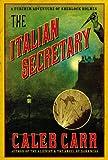 Cover of: The Italian Secretary: A Further Adventure of Sherlock Holmes |