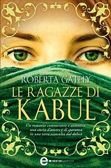 Le ragazze di Kabul (eNewton Narrativa) (Italian Edition)
