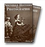 Nouvelle histoire de la photographie de Frizot