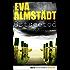 Ostseetod: Pia Korittkis elfter Fall. Kriminalroman (Kommissarin Pia Korittki 11)